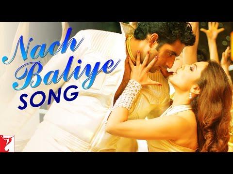 Nach Baliye Lyrics - Jaspinder Narula, Shankar Mahadevan, Sowmya Raoh, Sukhwinder Singh