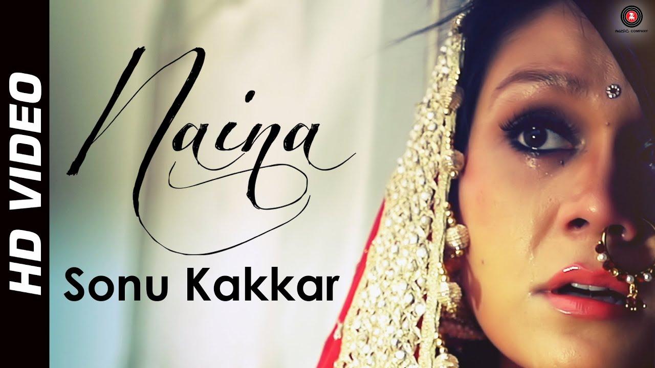Naina Lyrics - Sonu Kakkar