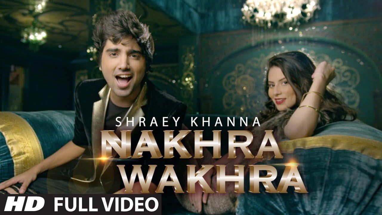 Nakhra Wakhra (Title) Lyrics - Shraey Khanna