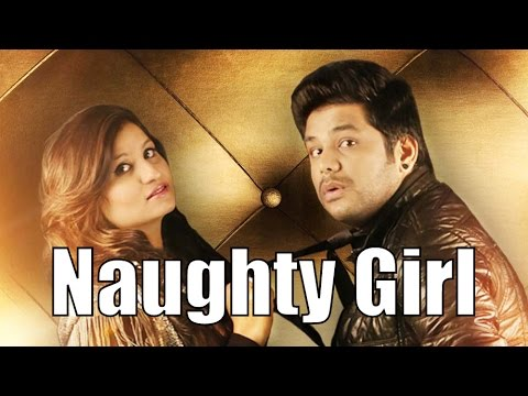 Naughty Girl (Title) Lyrics - Garima Anand, Nitz Kakkar, Priyanka Ahuja