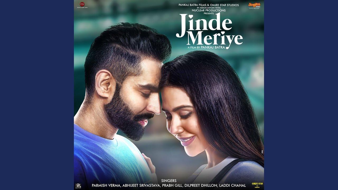 Ni Jinde Lyrics - Parmish Verma, Laddi Chahal