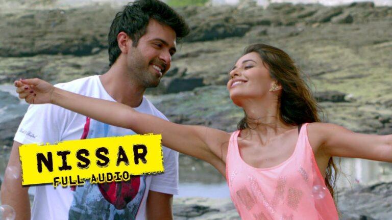 Nissar Lyrics - Sneha Khanwalkar, Vishal Dadlani