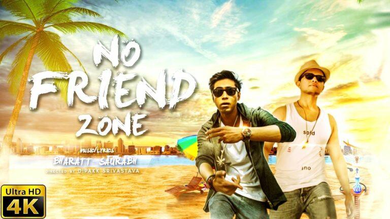 No Friend Zone (Title) Lyrics - Bharatt (Bharatt - Saurabh), Saurabh (Bharatt - Saurabh)