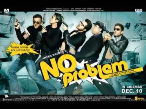 No Problem (Title) Lyrics - Abhilasha Chellum, Ali Sher, Bhishakh Jyoti, Kamal Khan, Ranjeet Rajwada, Sughandha Mishra, Suzanne D'Mello, Wajid Ali