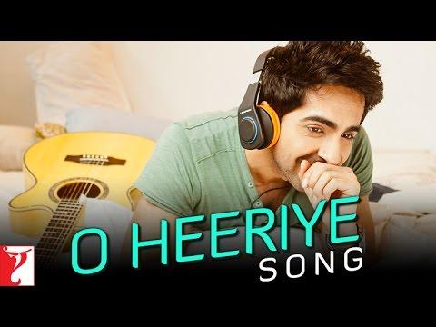 O Heeriye (Title) Lyrics - Ayushmann Khurrana