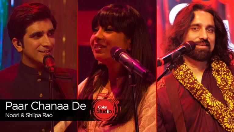 Paar Chanaa De Lyrics - Noori (Band), Shilpa Rao