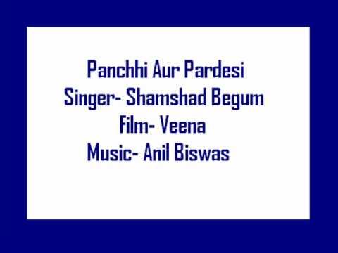 Panchhi Aur Pardesi Lyrics - Shamshad Begum