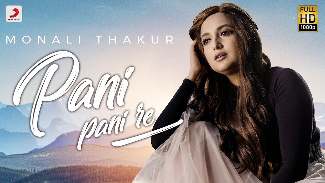 Pani Pani Re Lyrics - Monali Thakur