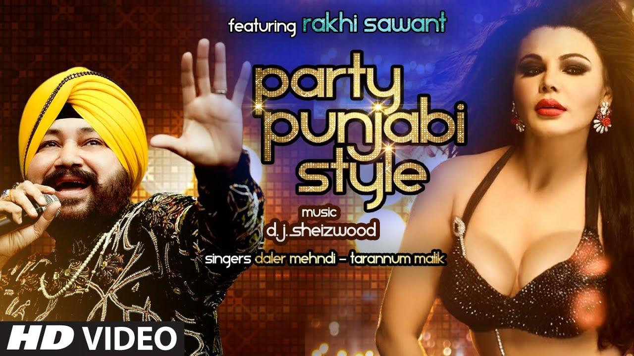 Party Punjabi Style (Title) Lyrics - Daler Mehndi, Dj Sheizwood, Naman Shashtri, Tarannum Malik