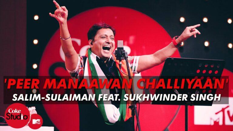 Peer Manawan Challiyaan Lyrics - Raj Pandit, Salim Merchant, Sukhwinder Singh