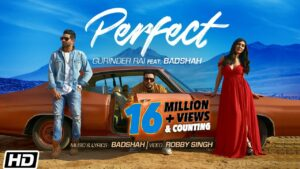 Perfect (Title) Lyrics - Badshah, Gurinder Rai