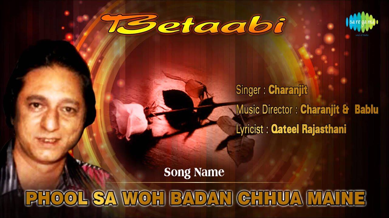 Phool Sa Woh Badan Chhua Maine Lyrics - Charanjit Charan