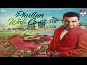 Phullan Wali Car (Title) Lyrics - Harjit Sidhu, Parveen Dardi