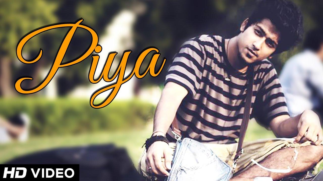 Piya Lyrics - Rohit Srivastava