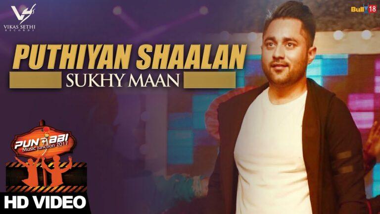 Puthiyan Shaalan (Title) Lyrics - Sukhy Maan