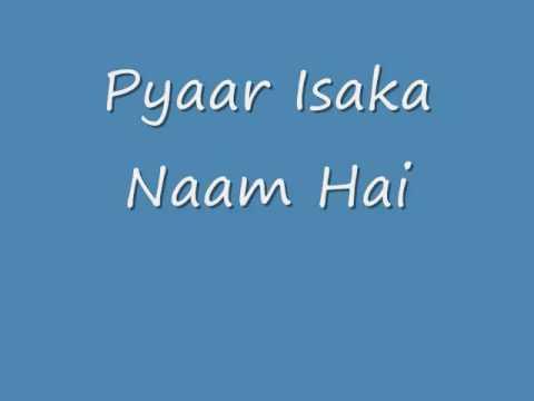 Pyaar Isaka Naam Hai Lyrics - Sadhana Sargam