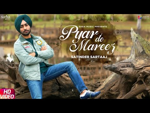 Pyar De Mareez Lyrics - Satinder Sartaaj