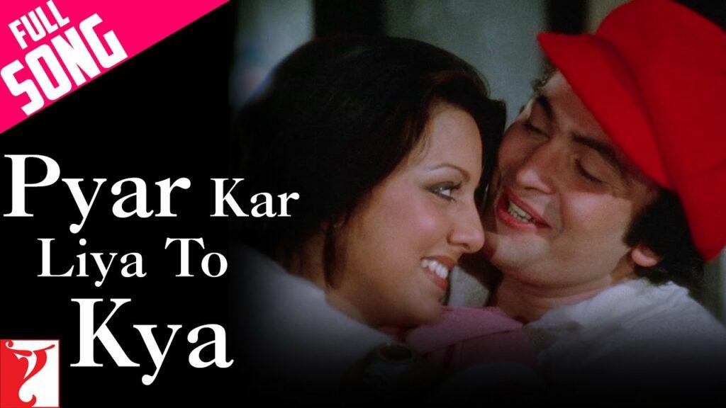 Pyar Kar Liya To Kya Lyrics - Kishore Kumar