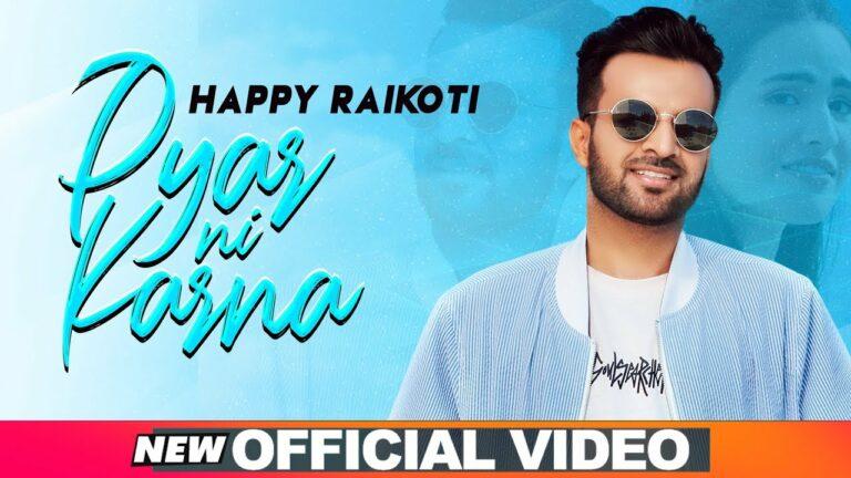 Pyar Ni Karna (Title) Lyrics - Happy Raikoti