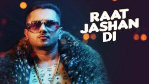 Raat Jashan Di Lyrics - Yo Yo Honey Singh, Jasmine Sandlas