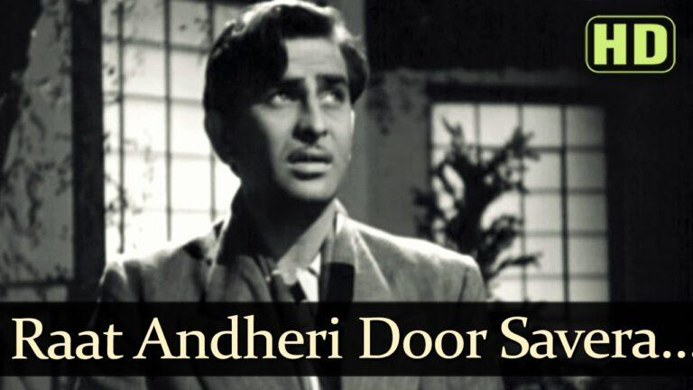 Raath Andheri Door Savera Lyrics - Mukesh Chand Mathur (Mukesh)