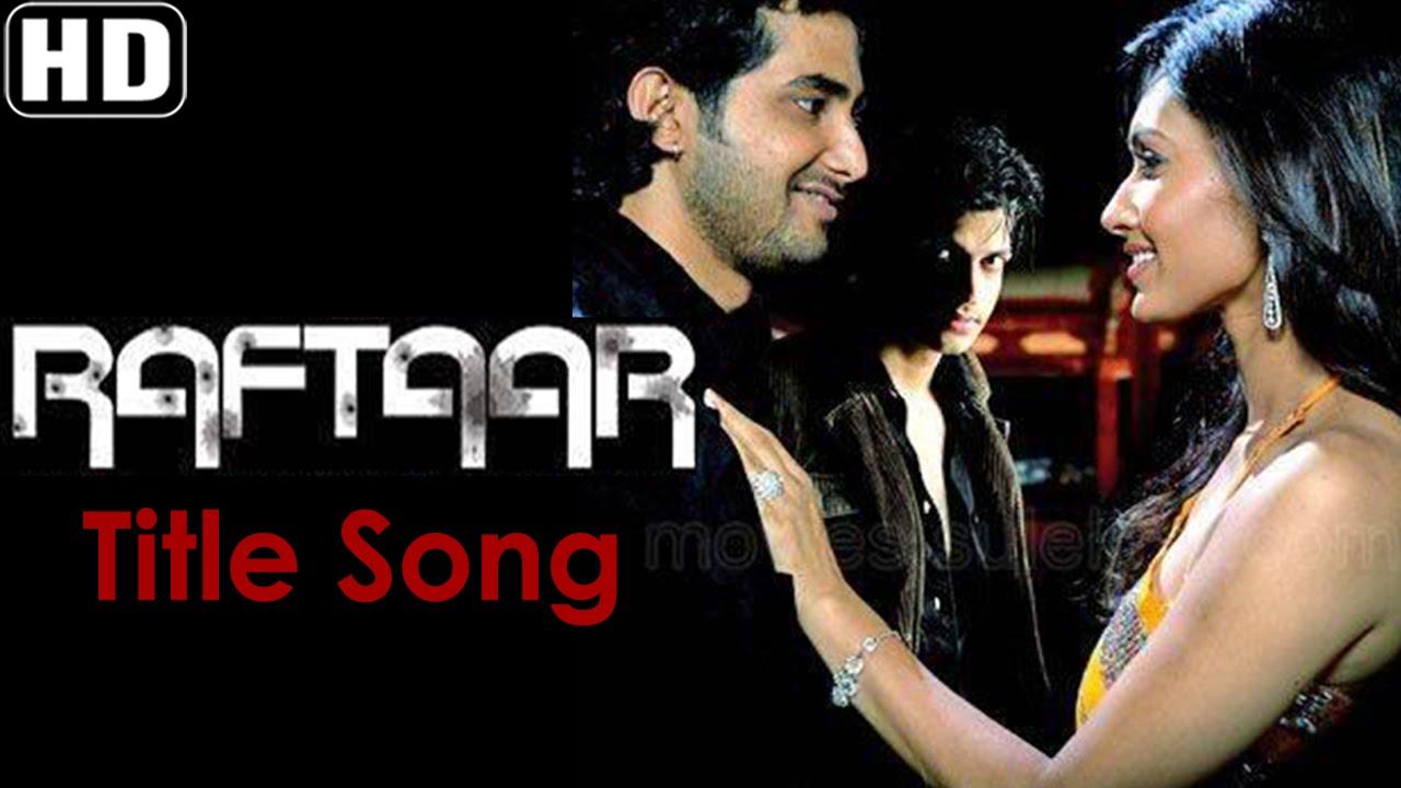 Raftaar (Title) Lyrics - Nisha Lalwani