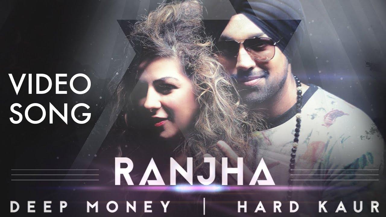 Ranjha (Title) Lyrics - Deep Money, Hard Kaur