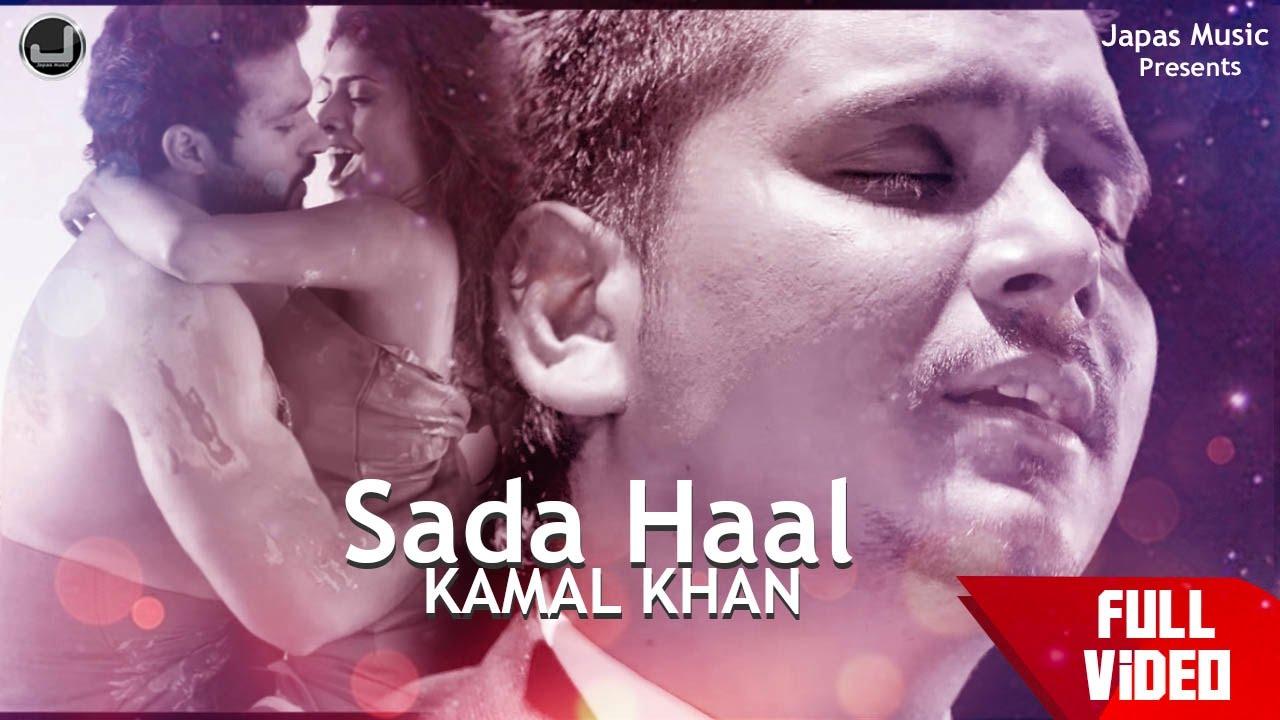 Sada Haal Lyrics - Kamal Khan