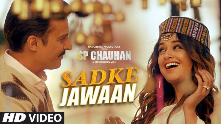 Sadke Jawaan Lyrics - Kamal Khan, Palak Muchhal