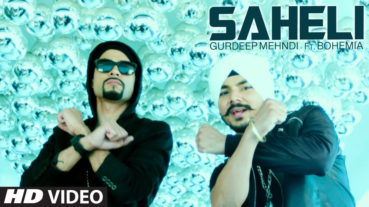 Saheli (Title) Lyrics - Gurdeep Singh Mehndi, Bohemia
