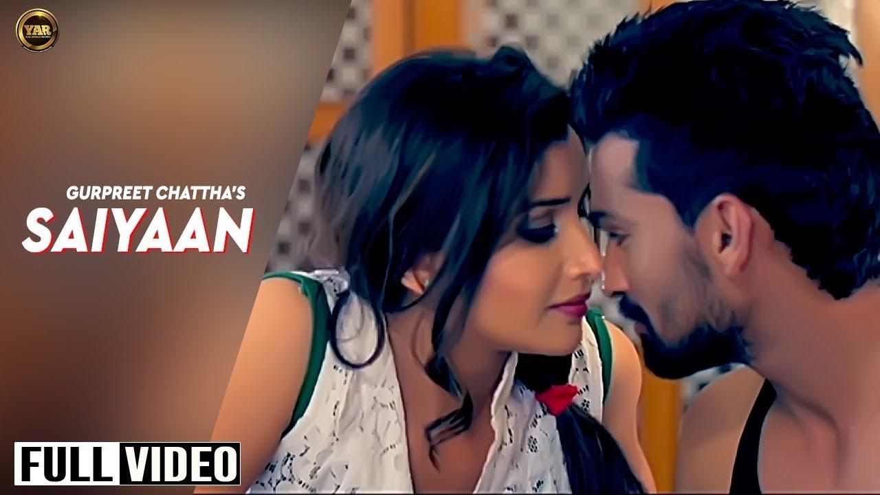Saiyaan (Title) Lyrics - Gurpreet Chattha