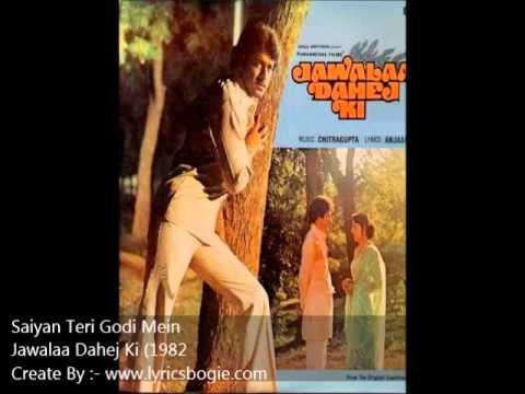 Saiyan Teri Godi Me Lyrics - Asha Bhosle