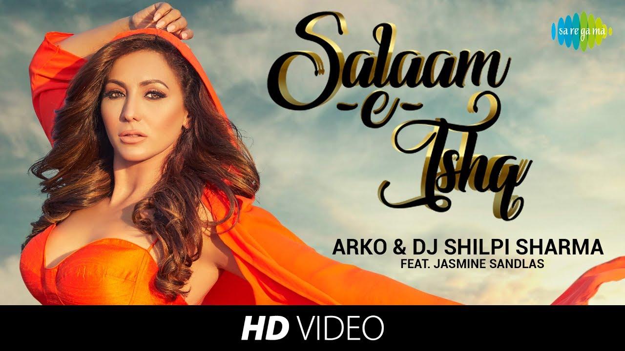 Salaam-e-Ishq Lyrics - Arko, Jasmine Sandlas
