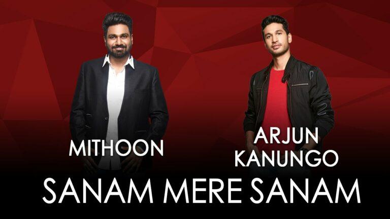 Sanam Mere Sanam Lyrics - Arjun Kanungo