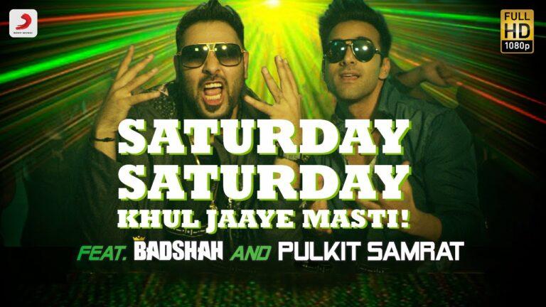 Saturday Saturday: Khul Jaaye Masti (Title) Lyrics - Aastha Gill, Arjun Kanungo, Badshah