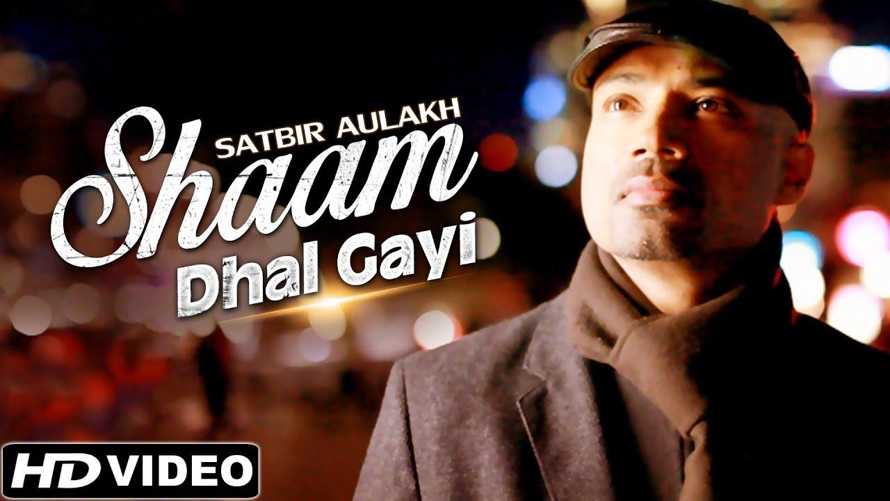 Shaam Dhal Gayi Lyrics - Band Pulse, Satbir Aulakh