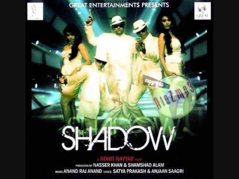 Shadow Lyrics - Akriti Kakar, Sukhwinder Singh