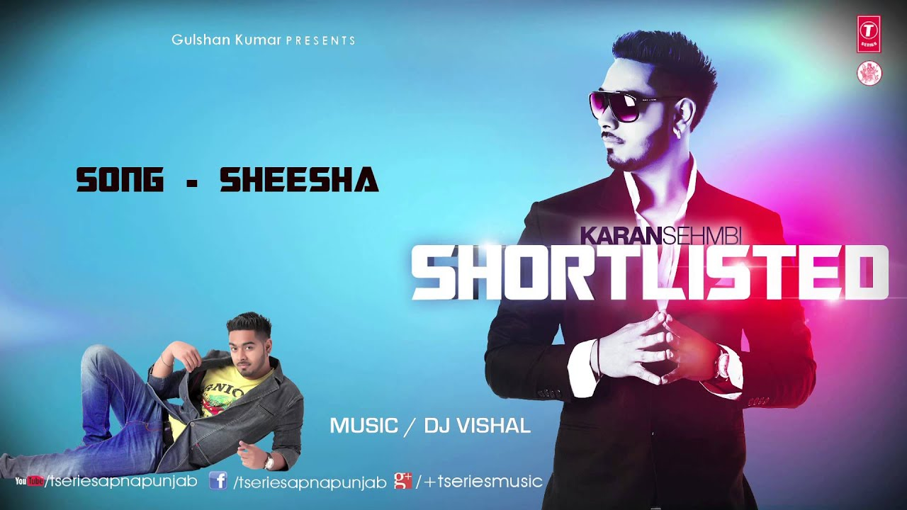 Sheesha Lyrics - Karan Sehmbi