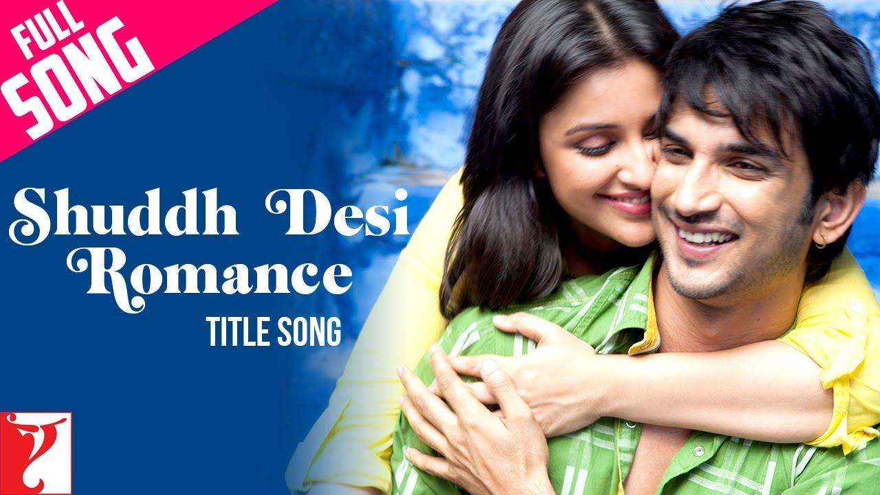 Shuddh Desi Romance (Title) Lyrics - Benny Dayal, Shalmali Kholgade