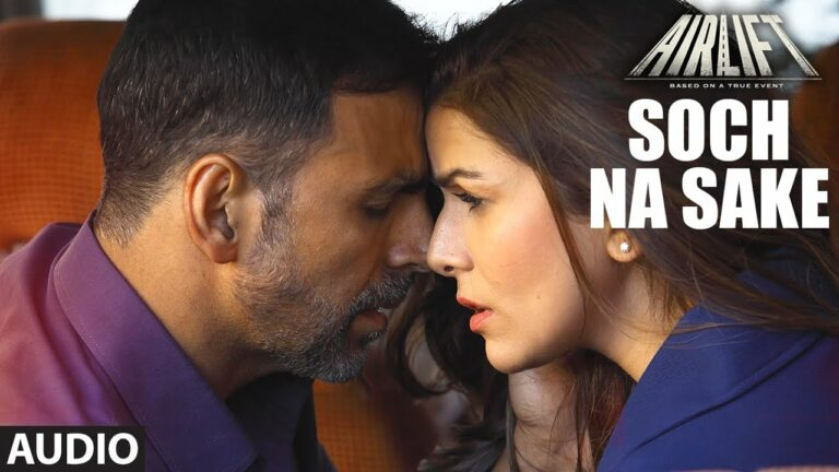 Soch Na Sake Lyrics - Amaal Mallik, Arijit Singh, Tulsi Kumar