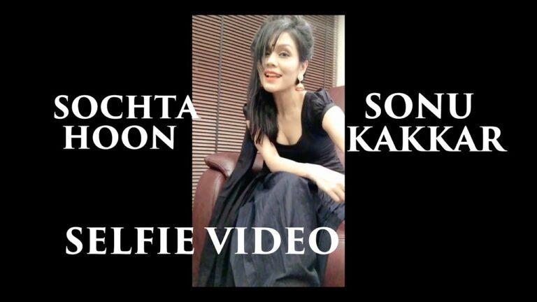 Sochta Hoon (Title) Lyrics - Sonu Kakkar