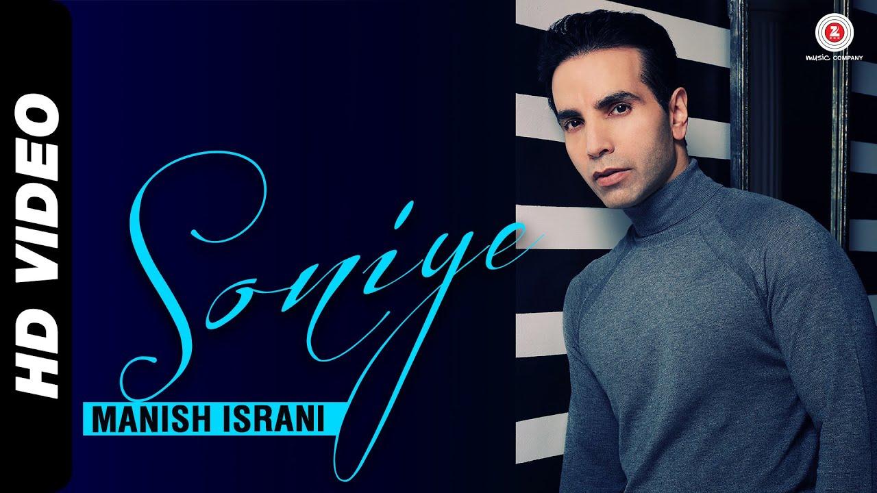Soniye Lyrics - Manish Israni