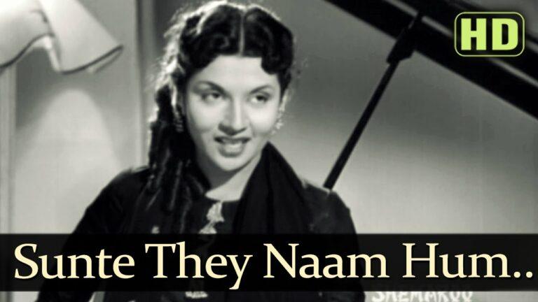Sunte Te Naam Hum Lyrics - Lata Mangeshkar