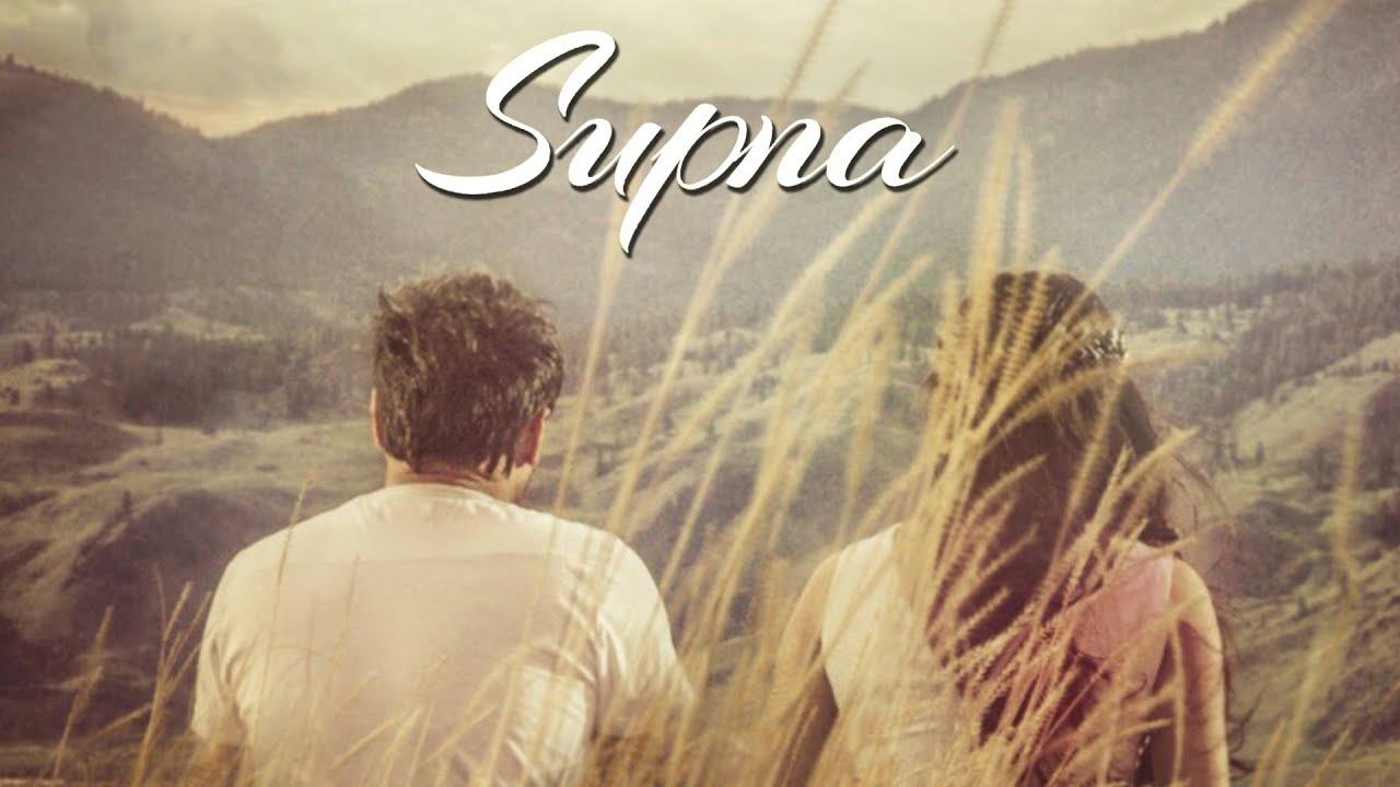 Supna (Title) Lyrics - Amrinder Gill