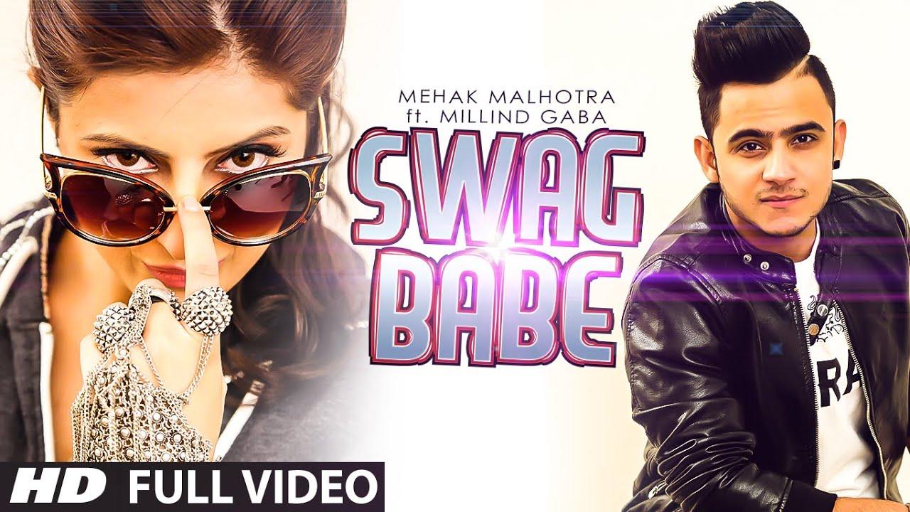 Swag Babe (Title) Lyrics - Mehak Malhotra, Millind Gaba (MG)