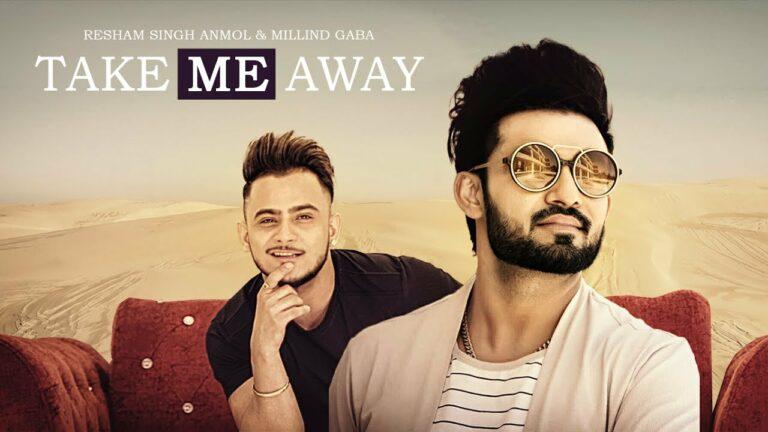Take Me Away (Title) Lyrics - Millind Gaba (MG), Resham Singh Anmol