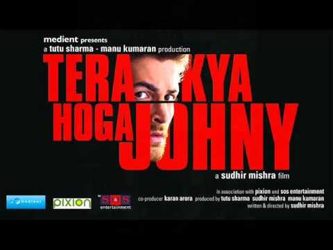 Tera Kya Hoga Johnny (Title) Lyrics - Sukhwinder Singh