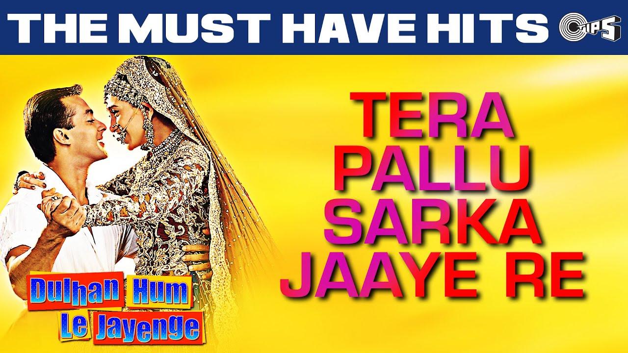 Tera Pallu Sarka Jaye Re Lyrics - Alka Yagnik, Sonu Nigam