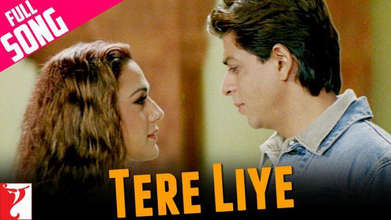 Tere Liye Lyrics - Lata Mangeshkar, Roop Kumar Rathod