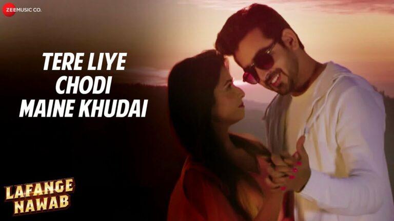 Tere Liye Chodi Maine Khudai Lyrics - Palak Muchhal
